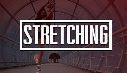 Stretching - Растяжка